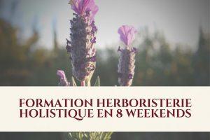 Formation en herboristerie HOLISTIQUE